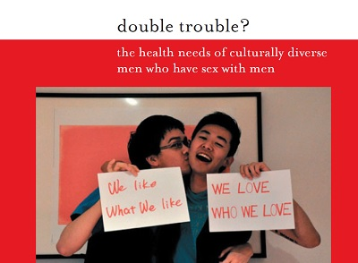 Double trouble? the health needs of culturally diverse men who have sex with men