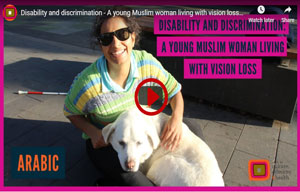 Disability and discrimination – A young Muslim woman living with vision loss