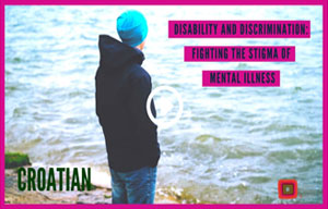 Disability and discrimination – Fighting the stigma of mental illness