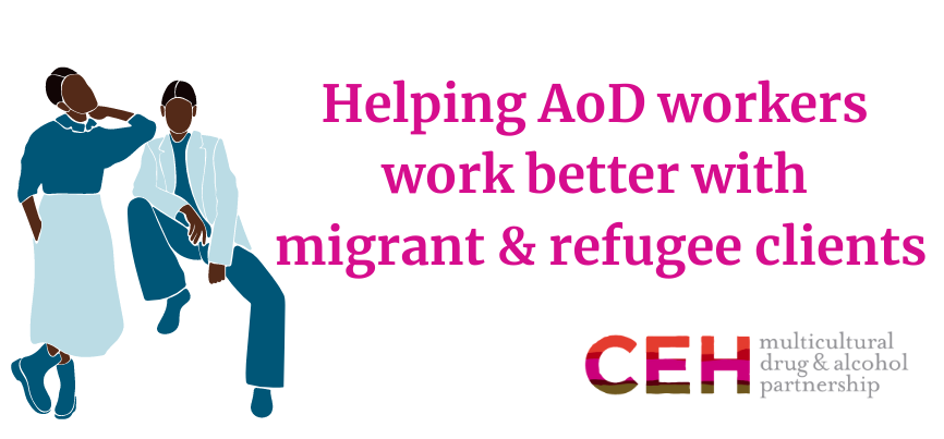 Helping AoD workers work better with migrant & refugee clients