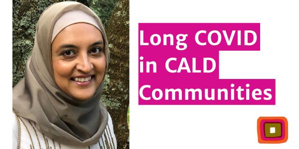 Long COVID in CALD Communities